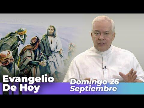 EVANGELIO DE HOY, Domingo 26 De Septiembre De 2021 - Cosmovision