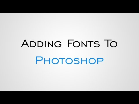 How To Add Fonts to Photoshop in Windows 10 - YouTube