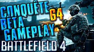 Battlefield 4 - Conquête 64 Bêta Gameplay