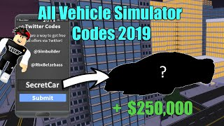 VEHICLE SIMULATOR ALL WORKING CODES 2019 (SEPTEMBER)