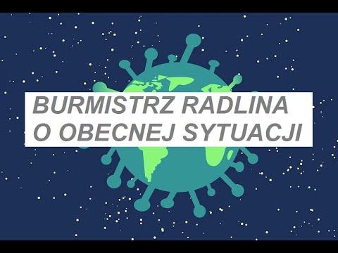 Burmistrz Radlina o obecnej sytuacji