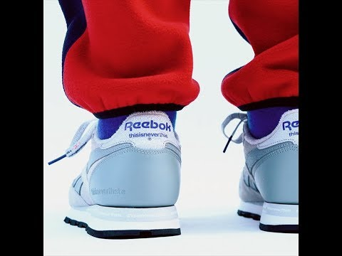 3fbbcf427fe3 Reebok CLASSIC X thisisneverthat Vector COLLECTION - YouTube