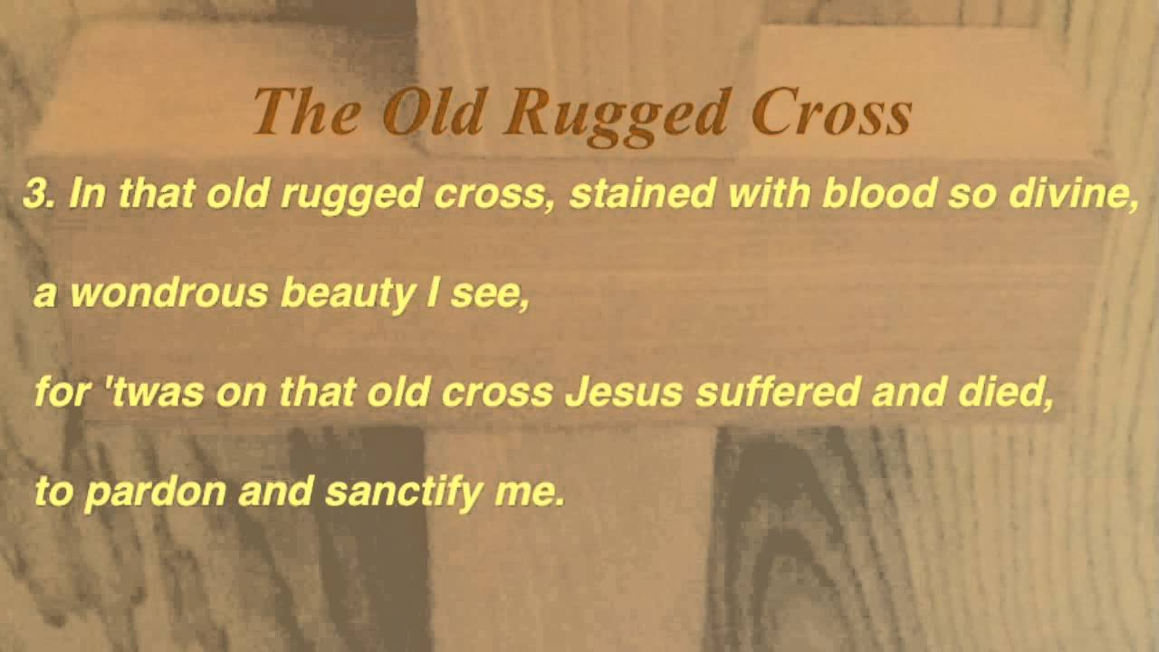 The Old Rugged Cross (United Methodist Hymnal #504)