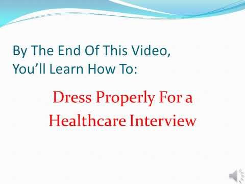 How To Dress For A Healthcare Interview