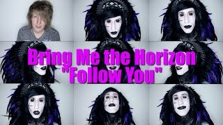 Bring Me the Horizon - Follow You (Acapella, feat. BryanStars)