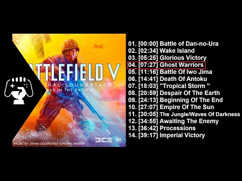 Battlefield V: War in the Pacific Original Soundtrack (Full Album)