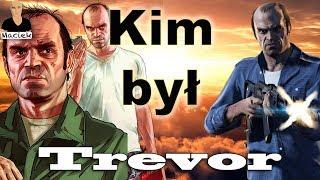 Trevor Philips | Kim był zanim pojawił się w GTA