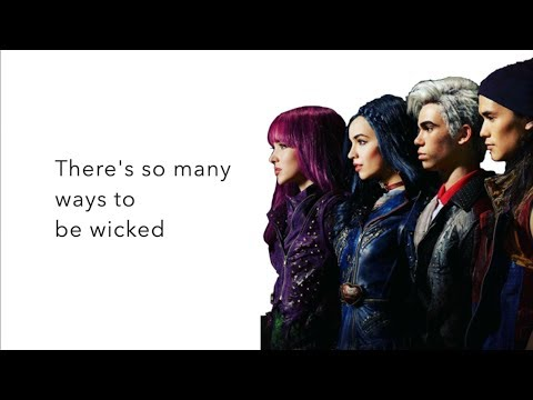 Ways to Be Wicked - lyrics | Descendants 2