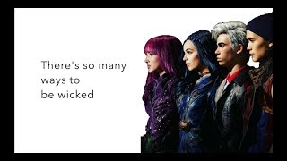 Ways to Be Wicked - lyrics | Descendants 2