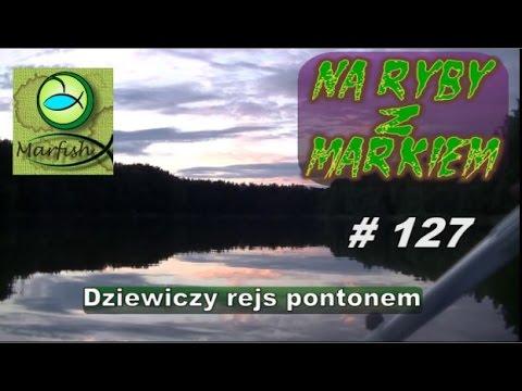 Na ryby z Markiem # 127 Dziewiczy rejs wędkarski