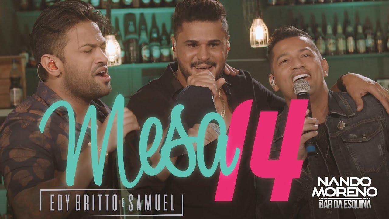 Download Nando Moreno - MESA 14 part. Edy Britto e Samuel (#Bar da Esquina)