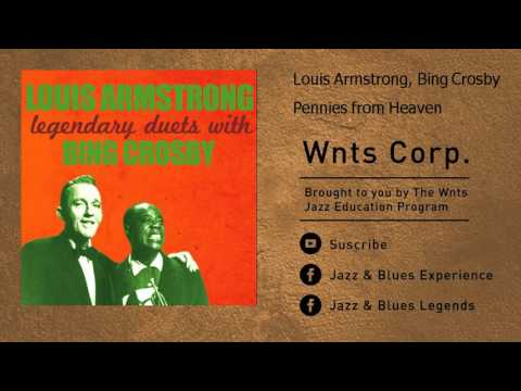Louis Armstrong, Bing Crosby - Pennies from Heaven