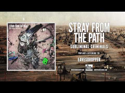 STRAY FROM THE PATH - Eavesdropper (Feat. Rou Reynolds)