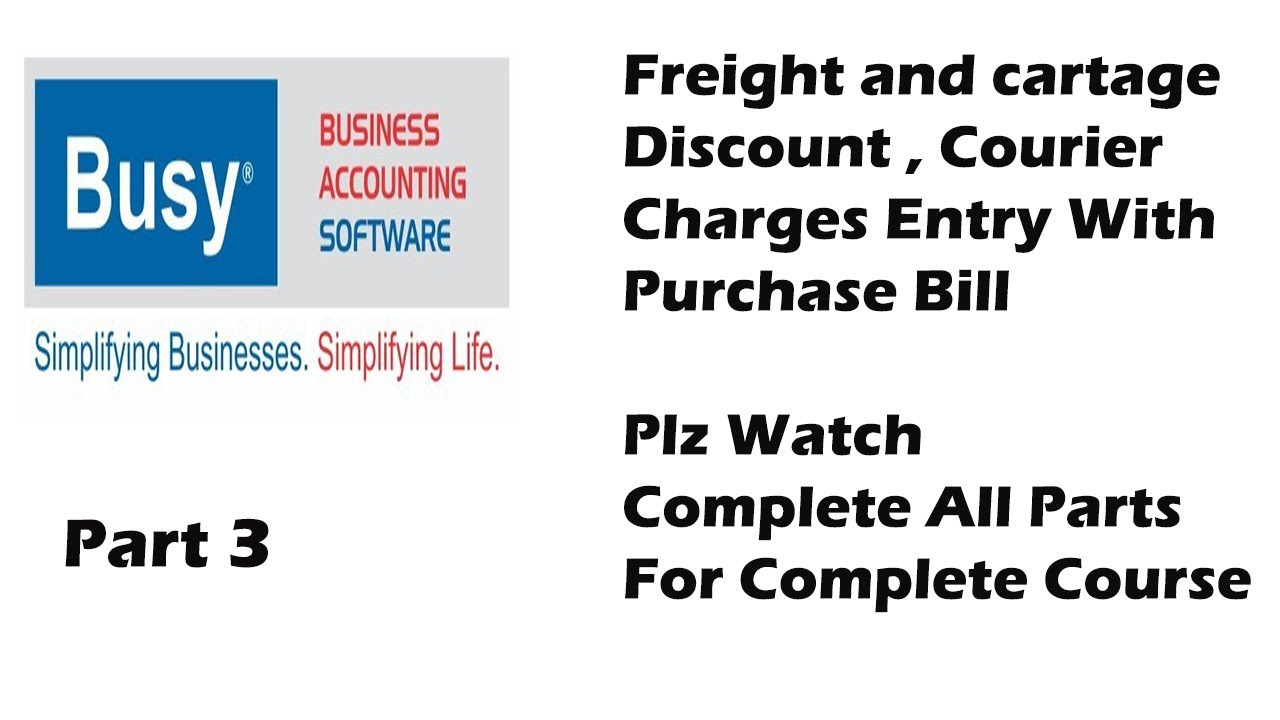 Purchase Entry In Busy Accounting Software Part 3 Freight ... - photo#37
