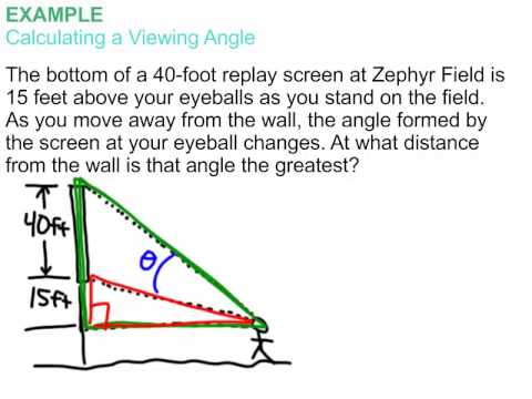 4-7 Inverse Trig - Viewing Angle