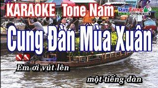 Karaoke || Cung Đàn Mùa Xuân - Tone Nam ||  Nhạc Sống Duy Tùng