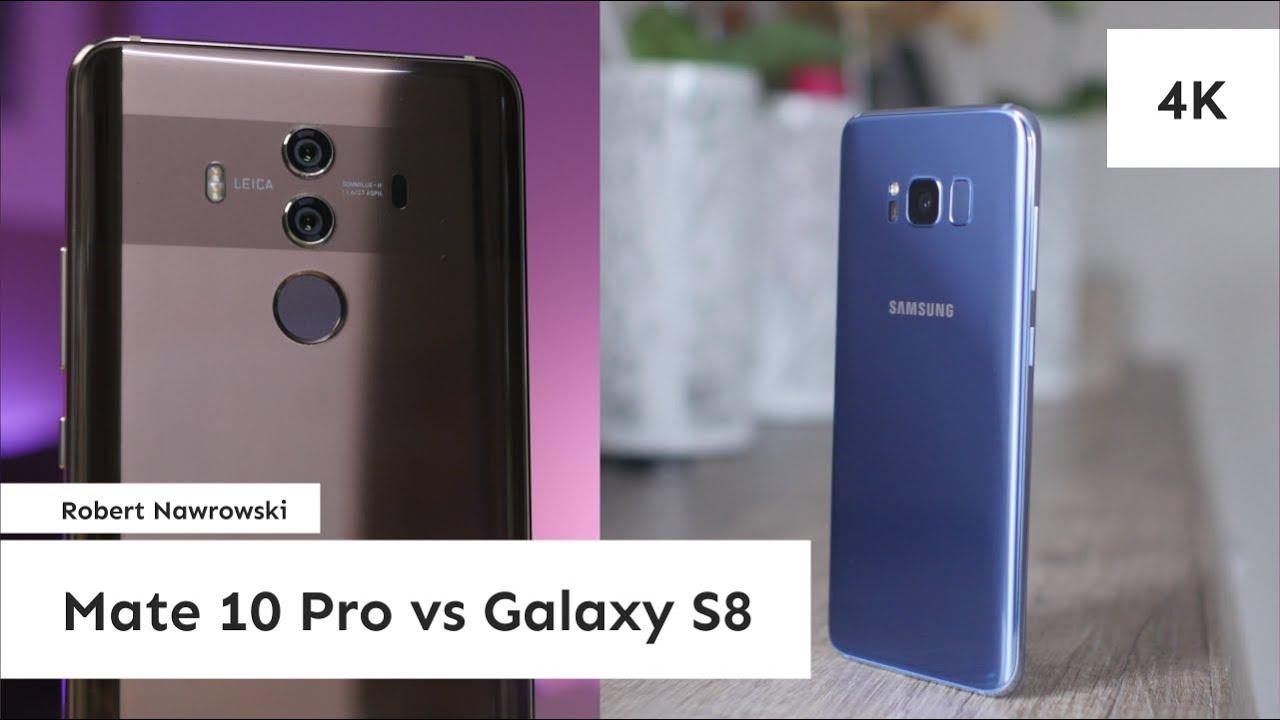 Huawei Mate 10 Pro Vs Samsung Galaxy S8 Por 243 Wnanie Zdjęć