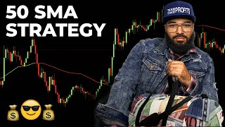 50 SMA Forex Strategy - EASY MONEY 💰😎💰