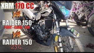 xrm-vs-raider150-170cc-vs-25g-vs-port-carb-cdi-tmx-vs-smash-6-gears-vs-57-all-stock-cancelled