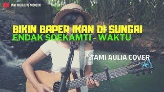 Gambar cover Waktu - Endank Soekamti ( Tami Aulia Cover ) #acoustrip