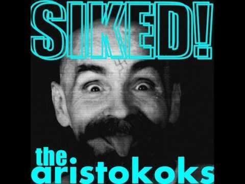 The Aristokoks   Siked (Full Album)
