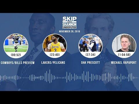 Cowboys/Bills, Lakers/Pelicans, Dak Prescott, Michael Rapaport   UNDISPUTED Audio Podcast