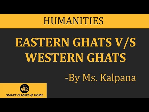 Difference between Western Ghats and Eastern Ghats, BA, MA