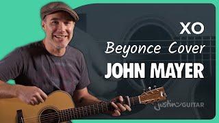 John Mayer XO Guitar Lesson Tutorial Acoustic Beyonce Cover JustinGuitar Tutorial