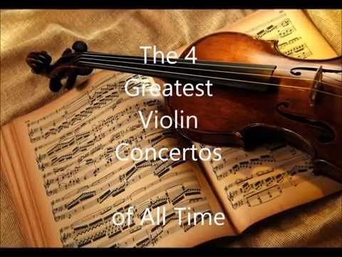 The 4 Greatest Violin Concertos
