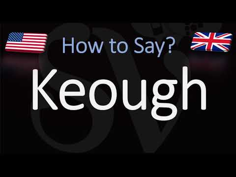 How to Pronounce Keough? (CORRECTLY)
