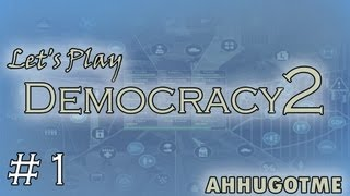 Let's Play Democracy 2 | Part 1
