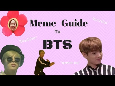Meme Guide to BTS