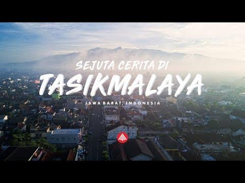 CINTA TASIKMALAYA - Sejuta Cerita Dari Tasikmalaya