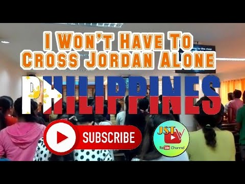 I Won't Have To Cross Jordan Alone  - End Time Message Believers