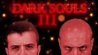 DARK SOULS 3 - PARLIAMONE PRIMA CHE ESCA