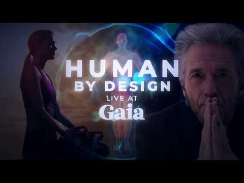 Human By Design With Gregg Braden | Gaia