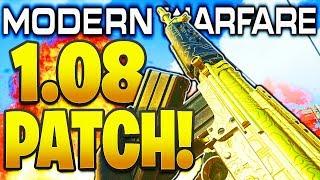 MODERN WARFARE 1.08 PATCH NOTES! PATCH UPDATE 1.08 MODERN WARFARE PS4/XBOX/PC WEAPON BUFFS + MORE!