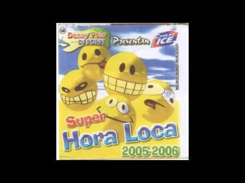 Super Hora Loca 2005 2006