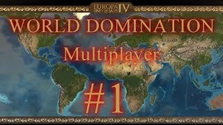 Europa Universalis 4 Multiplayer - World Domination - Part 1 - The Start of An Empire