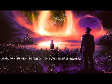 Armin Van Buuren - In And Out Of Love (Diverze Bootleg) [Free Release]