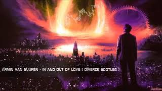 Armin Van Buuren In And Out Of Love Diverze Bootleg Free Release