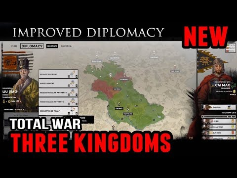 Total War: 3 Kingdoms - Reworked Diplomacy (Region Trading, Loans, and more)