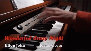 Wonderful Crazy Night - Elton John - Piano Cover [HD]