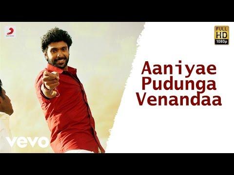 Wagah - Aaniyae Pudunga Venandaa Tamil Video | Vikram Prabhu | D. Imman