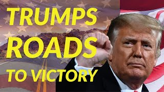 Trump's Roads To Victory