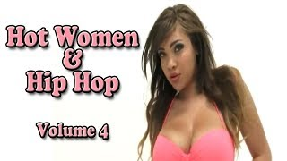 "Hot Women & Hip Hop (VOLUME 4) - ""Cassidy Banks"" ""Madison Ivy"" ""Megan Rain"" Rikki Six"""