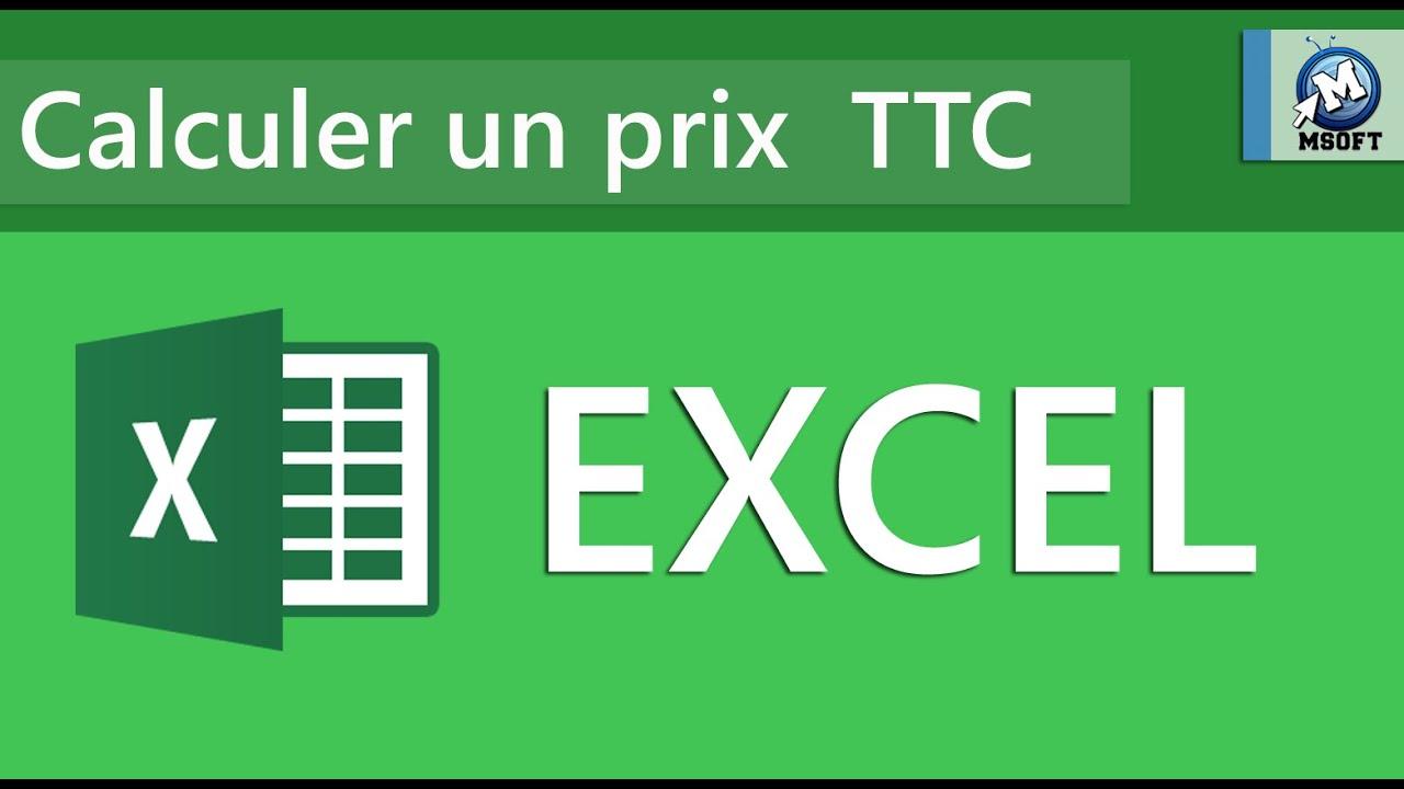3 excel calculer un prix ttc msoft darija