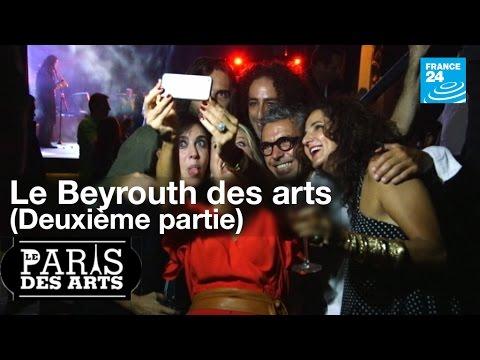 Le Beyrouth des arts (partie 2)