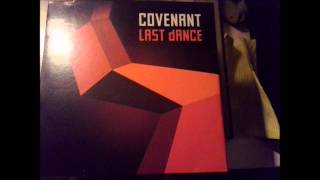 "Covenant - Last Dance, 2013 7"" single. HQ Sound."
