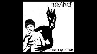 TRANCE - Veneno bajo tu piel (Directo) Cara A